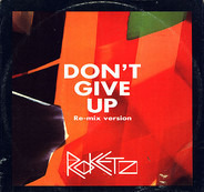 Rockets - Don't Give Up