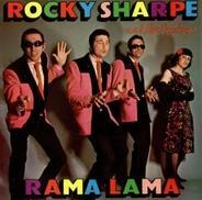 Rocky Sharpe & The Replays - rama lama