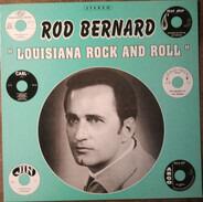 Rod Bernard - Louisiana Rock And Roll