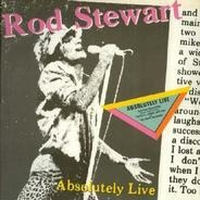 Rod Stewart - Absolutely Live