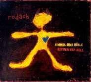 Rodach - Himmel und Hölle/Heaven And Hell