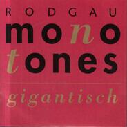 Rodgau Monotones - Gigantisch