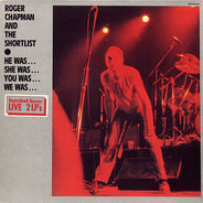 Roger Chapman And The Shortlist - He Was... She Was... You Was... We Was...
