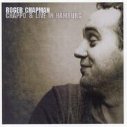 Roger Chapman - Chappo / Live In Hamburg