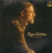 Roger Whittaker - Love lasts forever