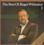 Roger Whittaker - The Best of Roger Whittaker 1