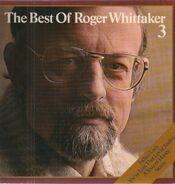 Roger Whittaker - The Best Of Roger Whittaker 3
