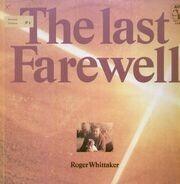 Roger Whittaker - The Last Farewell