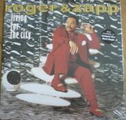 Roger & Zapp, Zapp & Roger - Living For The City
