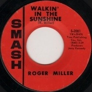 Roger Miller - Walkin' in the Sunshine