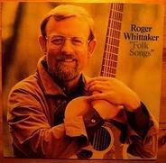 Roger Whittaker - Folk Songs