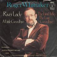 Roger Whittaker - River Lady (A Little Goodbye)