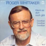 Roger Whittaker - Wenn Es Dich Noch Gibt