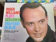 Roger Williams - Roger Williams Plays Gershwin Rhapsody In Blue