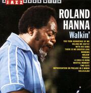 Roland Hanna - Walkin'