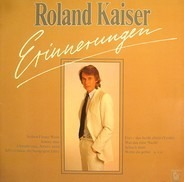 Roland Kaiser - Erinnerungen