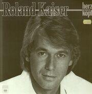 Roland Kaiser - Herz über Kopf
