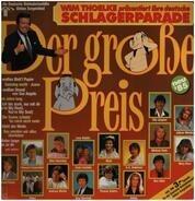 Roland Kaiser, Howard Carpendale a.o. - Wim Thoelke Präsentiert Ihre Deutsche Schlagerparade - Der Grosse Preis - Neu '85
