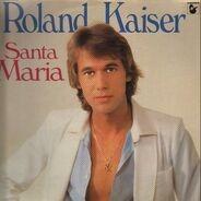 Roland Kaiser - Santa Maria - Lieder Zum Träumen