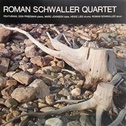 Roman Schwaller Quartet - Roman Schwaller Quartet
