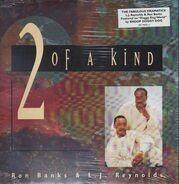 Ron Banks , LJ Reynolds - 2 Of A Kind