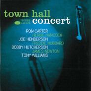 Ron Carter , Herbie Hancock , Joe Henderson , Freddie Hubbard , Bobby Hutcherson , James Newton , A - Town Hall Concert