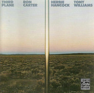 Ron Carter / Herbie Hancock / Anthony Williams - Third Plane