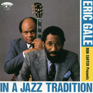 Ron Carter Presents Eric Gale - In A Jazz Tradition