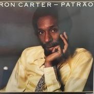 Ron Carter - Patrao