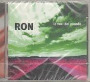 Ron - Le Voci Del Mondo