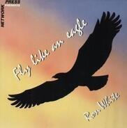 Ron White - Fly Like An Eagle