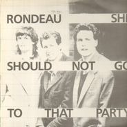 Rondeau - She Shouldn't Go To That Party