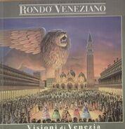 Rondo Veneziano - Visioni Di Venezia