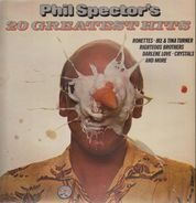 Ronettes, Ike & Tina Turner a.o. - Phil Spector's 20 Greatest Hits