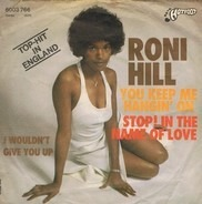 Roni Hill - You Keep Me Hanging On / Stop In The Name Of Love