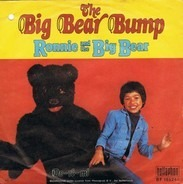 Ronnie And The Big Bear - The Big Bear Bump
