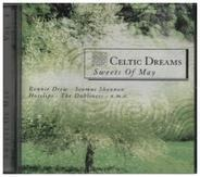 Ronnie Drew, Seamus Shannon a.o. - Celtic Dreams Vol.2 - Sweets of May