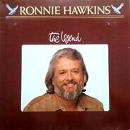 Ronnie Hawkins - The Legend