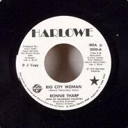Ronnie Tharp - Big City Woman / Napa Valley Wine