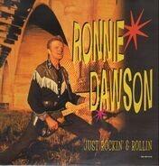 Ronnie Dawson - Just Rockin' And Rollin'
