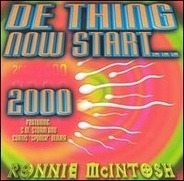 Ronnie McIntosh - De Thing Now Start ... 2000