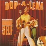 Ronnie Self - Bop A Lena