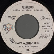 Rosebud - Have A Cigar