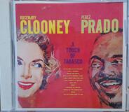 Rosemary Clooney , Perez Prado - A Touch of Tabasco