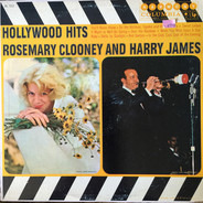 Rosemary Clooney And Harry James - Hollywood Hits