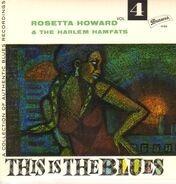 Rosetta Howard & The Harlem Hamfats - This Is The Blues Vol. 4