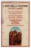 Rosselli / Arcadelt / Byrd a.o. - L'Arte Della Polifonia