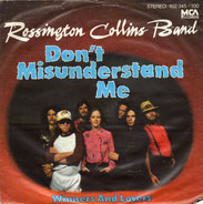Rossington Collins Band - Don't Misunderstand Me