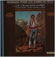 Rossini / Bochsa / Ferenc / Daetwyler / Molnar - Musique Pour Les Jours De Fête Avec Cor, Cor Des Alpes Et Harpe