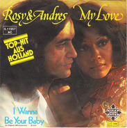 Rosy & Andres - My Love / I Wanna Be Your Baby